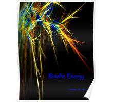 KINETIC ENERGY Poster