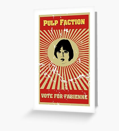 Pulp Faction - Fabienne Greeting Card