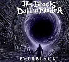 The Black Dahlia Murder - Everblack Fan Art by N647H3W1N