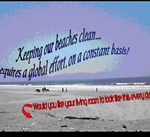 Keep our beaches clean it's a global problem, (216 Views as of 5/12/2011) by leih2008