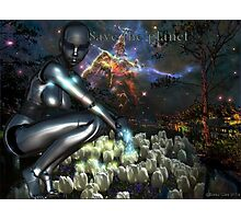 Save the Planet Photographic Print