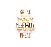 Burger Typography - Meatlover Photographic Print
