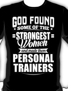 Strongest Personal Trainers T-shirt T-Shirt