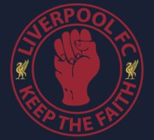 Liverpool FC - Keep The Faith by EvilGravy