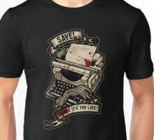 Save Before It's Too Late Unisex T-Shirt