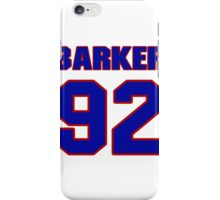 National football player Roy Barker jersey 92 iPhone Case/Skin