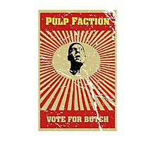 Pulp Faction - Butch Photographic Print