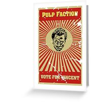 Pulp Faction - Vincent Greeting Card