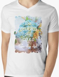 Inspirational Quote - She Believed She Could So She Did. Mens V-Neck T-Shirt