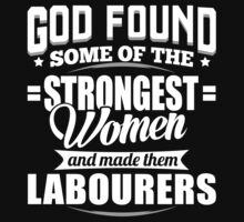 Strongest Labourers T-shirt by musthavetshirts