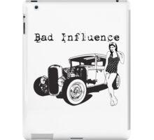 Bad Influence iPad Case/Skin