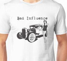 Bad Influence Unisex T-Shirt