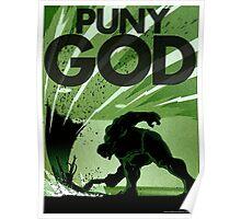 HULK SMASH!! PUNY GOD Poster