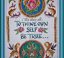 To Thine Own Self Be True by rasama