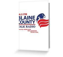 Blaine County Talk Radio Greeting Card