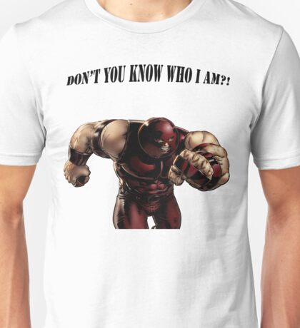 I'M THE JUGGERNAUT Unisex T-Shirt