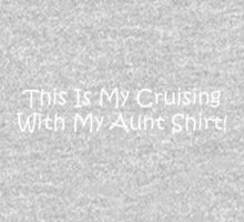 This Is My Cruising With My Aunt Shirt One Piece - Long Sleeve