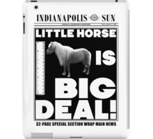 Little horse is big deal. (white) iPad Case/Skin
