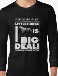 Little horse is big deal. (black) Long Sleeve T-Shirt