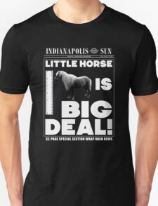 Little horse is big deal. (black) T-Shirt
