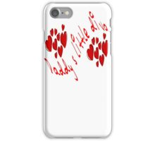 Daddy's little Diva iPhone Case/Skin