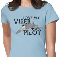 I Love My Viper Pilot Womens Fitted T-Shirt