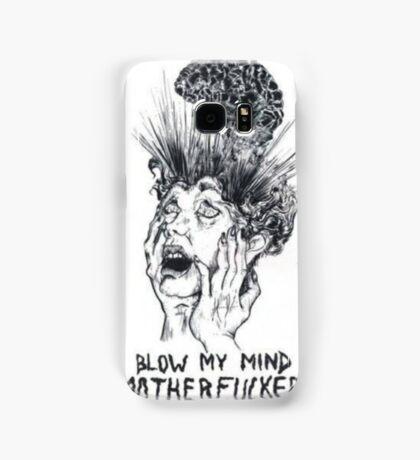 blow my mind motherfucker Samsung Galaxy Case/Skin