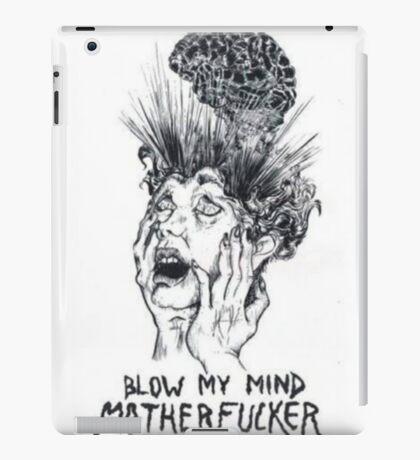 blow my mind motherfucker iPad Case/Skin