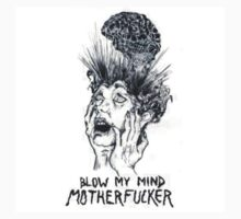 blow my mind motherfucker T-Shirt