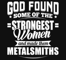 Strongest Metalsmiths T-shirt by musthavetshirts