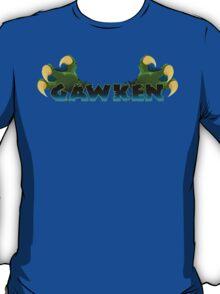 GAWKEN! T-Shirt