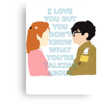 I love you but... Canvas Print