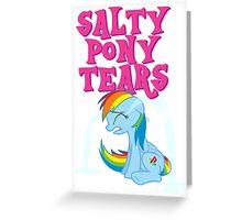 Salty Pony Tears Greeting Card