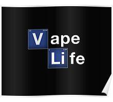 vape life Poster