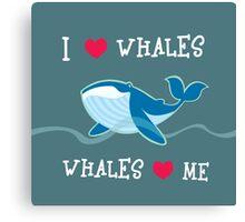 love whales Canvas Print