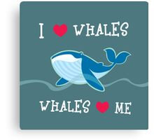 love whales Canvas Print