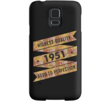 Highest Quality 1951 Aged To Perfectio Samsung Galaxy Case/Skin