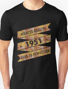 Highest Quality 1951 Aged To Perfectio T-Shirt