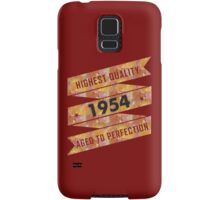 Highest Quality 1954 Aged To Perfectio Samsung Galaxy Case/Skin