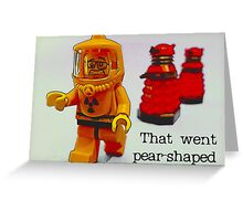 That went pear shaped!!! Greeting Card