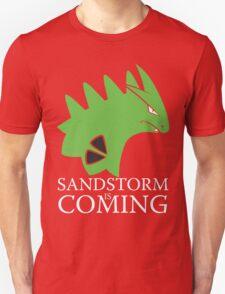 Sandstorm is coming T-Shirt