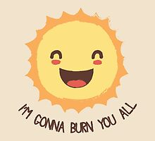 Sun Loves Us... Too Much by Bohsky