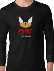 OW THE EDGE Long Sleeve T-Shirt