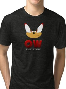 OW THE EDGE Tri-blend T-Shirt