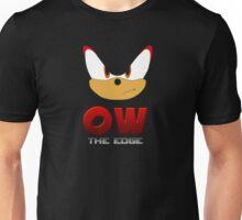 OW THE EDGE Unisex T-Shirt