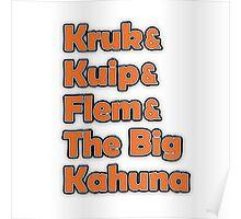 Kruk & Kuip & Flem & The Big Kahuna Poster