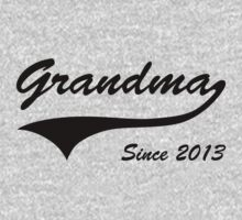 Grandma Since 2013 by bekemdesign