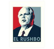 El Rushbo Art Print