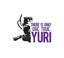 Yuri - There is only one true yuri Photographic Print