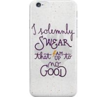 I am up to no good iPhone Case/Skin